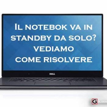 notebook va in standby da solo