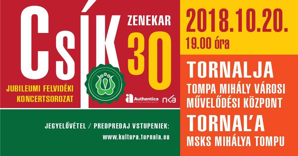 Csík zenekar jubileumi koncertje Tornalján