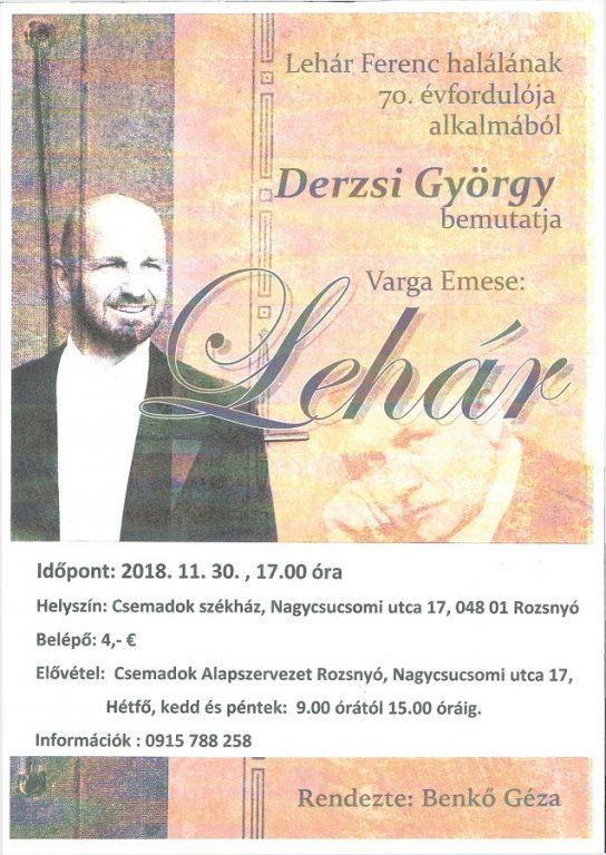 Lehár: monodráma Derzsi György előadásában Rozsnyón