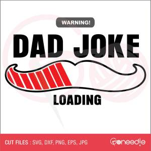 Father's Day Cut File - Dad Joke Loading