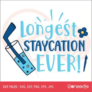 Longest STAYCATION EVER!