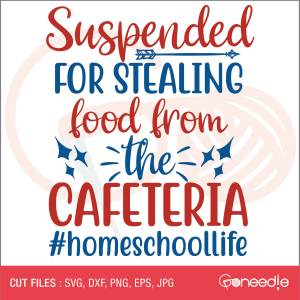 Suspended for stealing food from the cafeteria