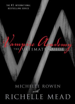 Waiting on Wednesday: Vampire Academy: The Ultimate Guide