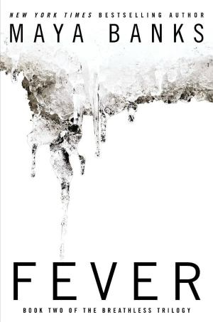 Review: Fever by Maya Banks