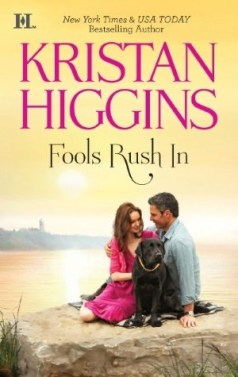 Review: Fools Rush In by Kristan Higgins