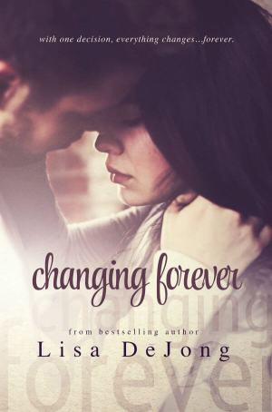 Review: Changing Forever by Lisa De Jong