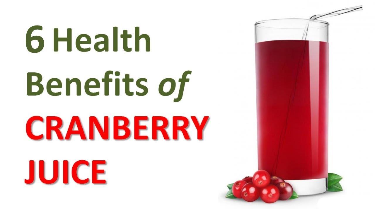6 Health Benefits of Cranberry Juice