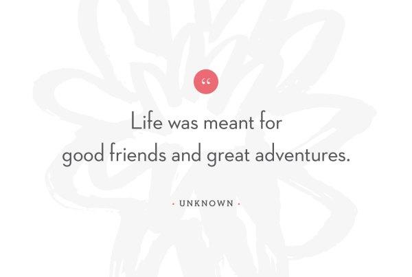 Good Friends & Great Adventures