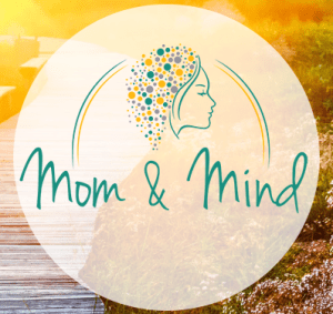 Mom And Mind