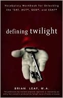 Defining Twilight, Brian Leaf, Book Cover