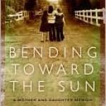 Bending Toward The Sun Leslie Gilbert-Lurie Book Cover