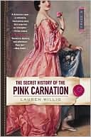 Secret History Of the Pink Carnation, Lauren Willig, Book Cover