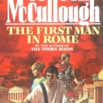 The First Man In Rome, Colleen McCullough, Book Cover