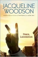 Peace Locomotion, Jacqueline Woodson, Book Cover, Peace Sign