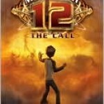 The Magnificent 12: The Call Michael Grant Book Cover