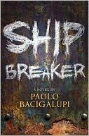Ship Breaker Cover Book Paolo Bacigalupi
