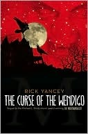 The Curse of the Wendigo Rick Yancey