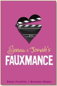 Jenna And Jonah's Fauxmance, Brendan Halpin, Emily Franklin, Book Cover