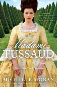 Madame Tussaud, Book Cover, Michelle Moran