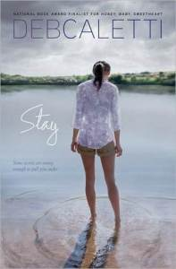 Stay, Deb Caletti, Book Cover