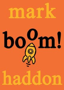 boom, rocket ship, orange, book cover, mark haddon