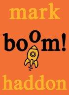 boom, rocket ship, orange, book cover, mark haddon