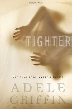 Tighter, Adele Griffin, Book Cover