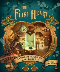 The Flint Heart by Katherine Paterson & John Paterson Book Review