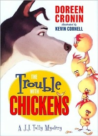 The Trouble With Chickens by Doreen Cronin Book Review