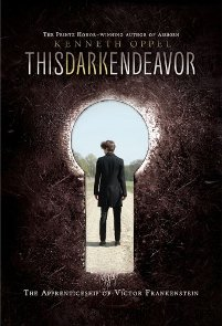 This Dark Endeavor by Kenneth Oppel Book Cover
