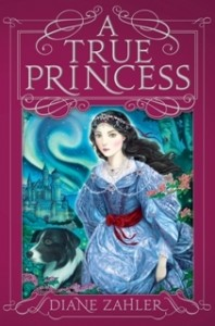A True Princess, Diane Zahler, Book Cover