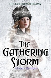 The Gathering Storm Robin Bridges Book Review