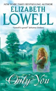 Only You Elizabeth Lowell Book Cover