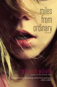 Miles From Ordinary, Carol Lynch Williams, Book Cover