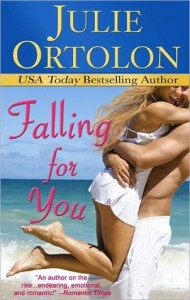 Falling For You Julie Ortolon Book Cover