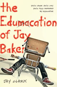 The Edumacation Of Jay Baker Jay Clark Book Cover