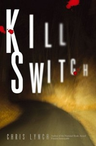 Kill Switch Chris Lynch Book Cover