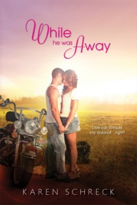 While He Was Away Karen Schrek Book Cover