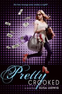 Pretty Crooked Elisa Ludwig Book Cover