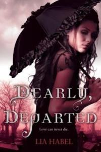 Dearly Departed Lia Habel Book Review