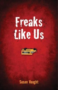freaks like us Susan Vaught
