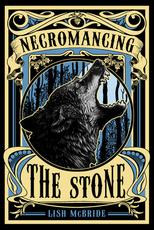 Necromancing The Stone Lish McBride Book Cover