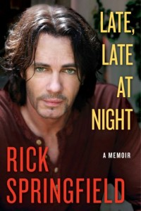 Late Late At Night Rick Springfield Book Cover