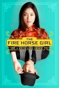 The Fire Horse Girl Kay Honeyman Book Cover