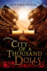 City Of A Thousand Dolls by Miriam Forster | Good Books & Good Wine