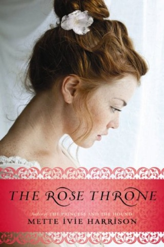 The Rose Throne by Mette Ivie Harrison | Good Books And Good Wine