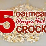 Crockpot Oatmeal Recipes