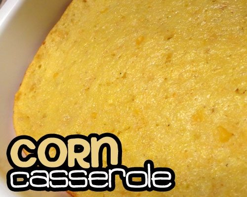 Greek Yogurt Corn Casserole