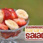Banana Strawberry Salad