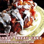 Cinnamon Roll Monkey Bread Cake